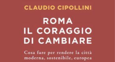 Roma, il coraggio di cambiare